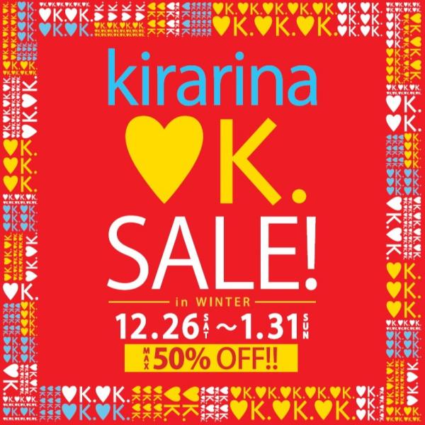 kirarina ♥K.SALE!~キラリナラブKセール~開催!