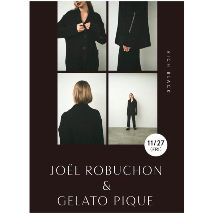 11/27 (FRI) STARTJOËL ROBUCHON & GELATO PIQUE
